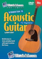 Watch & Learn: Introduction to Acoustic Guitar for Beginners by Bert Casey