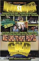 Wrestling Gold - Volume 3: We Like to Hurt People