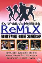 Remix - Women's World Fighting Championship