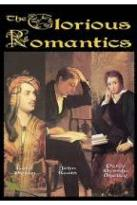 Glorious Romantics