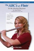 Amy Porter: The ABC's of Flute for the Absolute Beginner