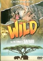 Experience The Wild: The Ultimate Safari