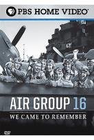 Air Group 16 - We Came To Remember
