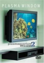 Plasma Window: Plasmaquarium 2 - Ultra Coral Reef