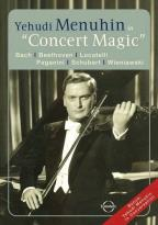 Yehudi Menuhin in Concert Magic