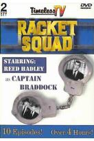Racket Squad - Timeless Television Series