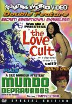 Love Cult/Mundo Depravados - Double Feature