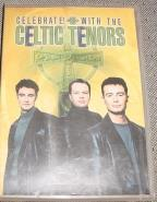 Celebrate with the Celtic Tenors