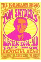Tom Snyder's Electric Kool-Aid Talkshow