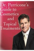 Dr. Perricone's Guide to Cosmetics and Topical Treatment