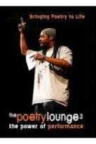 Poetry Lounge 3: The Power fo Performance
