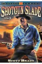 Shotgun Slade - Vol. 3