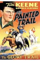 Tom Keene Double Feature - The Painted Trail/The Glory Trail