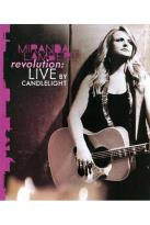 Miranda Lambert: Revolution - Live by Candlelight