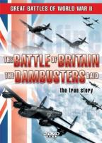 Great Battles Of World War II - Battle Of Britain/Dambusters Raid