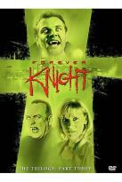 Forever Knight - The Trilogy - Part Three