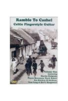 Ramble to Cashel: Celtic Fingerstyle Guitar Vol. 1