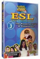 ESL - Program 3: The Present Tense and Possesives
