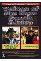 Voices from the New South Africa: Nothing But the Truth/Homecoming