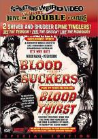 Blood Suckers/Blood Thirst
