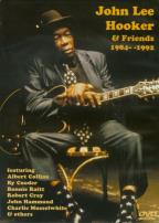 John Lee Hooker and Friends 1984-1992