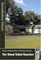 Show Me How: Home Inspection Training Series - The Wood Sided Rancher