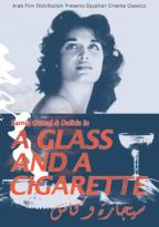 Glass and a Cigarette