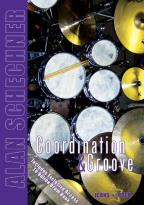 Alan Schechner - Drums: Coordination and Groove