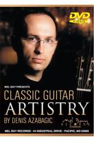 Classic Guitar Artistry by Denis Azabagic