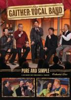 Gaither Vocal Band: Pure and Simple, Vol. 1