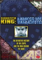 Gangsta King: Raymond Ice Washington