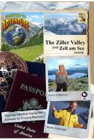 Passport to Adventure: The Ziller Valley and Zell Am See, Austria