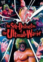 Self-Destruction Of The Ultimate Warrior