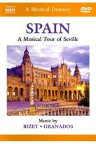 Musical Journey: Spain - A Musical Journey of Seville