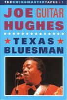 "John ""Guitar"" Hughes - Texas Bluesman"