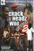 Crack Headz Gone Wild - New York Vol. 2