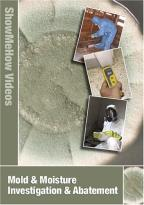 Show Me How: Mold & Moisture Investigation & Abatement