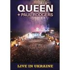 Queen + Paul Rodgers: Live in Ukraine