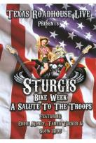 Texas Roadhouse Live Presents: Sturgis Bike Week - A Salute to the Troops