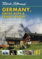 Rick Steves' Europe: Germany, the Swiss Alps, and Travel Skills