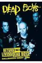Dead Boys - Return of the Living Dead Boys: Halloween Night 1986