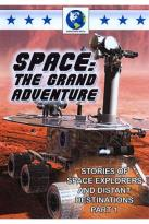 Space: The Grand Adventure, Part 1