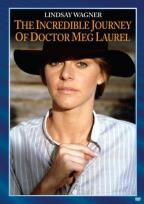 Incredible Journey of Doctor Meg Laurel