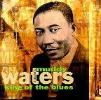 Muddy Waters:King Of The Blues