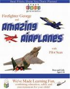 Start Smarter - Firefighter George and Amazing Airplanes