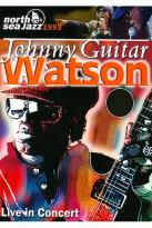 Johnny Guitar Watson - Live in Concert