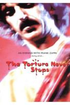 Evening with Frank Zappa During Which... The Torture Never Stops