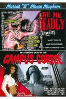 "Maria's ""B"" Movie Mayhem: Love Me Deadly/The Curious Case of the Campus Corpse"