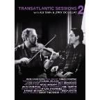 Transatlantic Sessions: Series 2