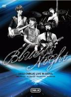 CNBLUE: Blue Night - Live in Seoul